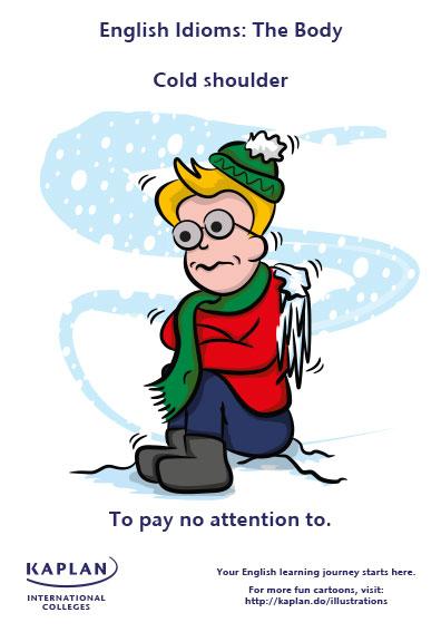 cold shoulder idioms
