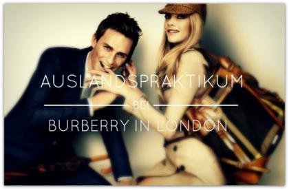 Auslandspraktikum - Burberry in London